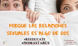 PORQUE LAS RELACIONES SEXUALES SON COSAS DE DOS