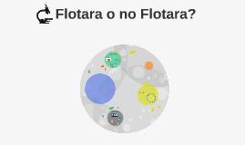 Flotara o no Flotara?