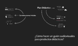 Principios para el guión audiovisual