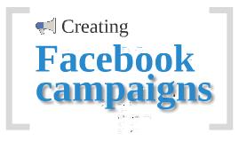 Creating Facebook Campaigns