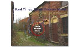 Hard Times as a Social Problem Novel