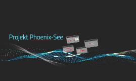 Projekt Phoenix-See