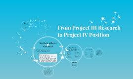 From Project III Research to Project IV Position (Civility)
