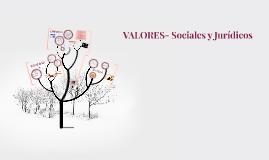 VALORES- Sociales y Jurídicos