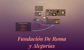 Copy of Fundacion De Roma