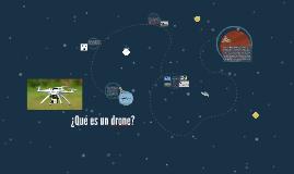 ¿Qué es una drone?