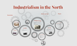 Industrialism in the North