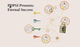PDPSI Presents: Eternal Success