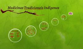 Medicinas Tradicionais Indígenas