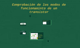 Comprobación de los modos de funcionaminto de un transistor