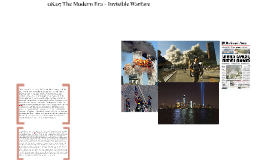 08.07 The Modern Era - Invisible Warfare