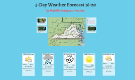 5-Day weather forecast 16-22