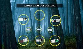 AFORO RESIDUOS SÓLIDOS