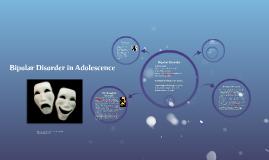 Bipolar Disorder in Adolescence
