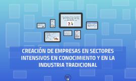 Creacion de empresas en sectores intensivos en conocimiento