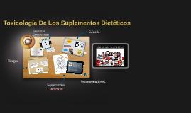 Toxicología De Los Suplementos Dietéticos