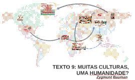 Muitas culturas, uma humanidade? texto 9