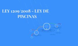 Copy of LEY 1209/2008 LEY DE PISCINAS
