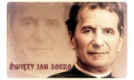 Życie i działalność św. Jana Bosco