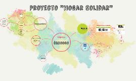 """Proyecto """"Hogar Solidar"""""""