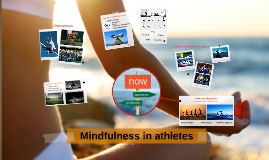 Mindfullness in athletes