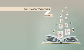 Copy of The Looking Glass Wars