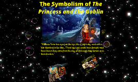 Symbolism in The Princess and the Goblin