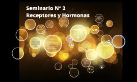 Copy of Seminario Receptores y hormonas