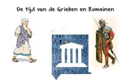 De tijd van de Grieken en Romeinen