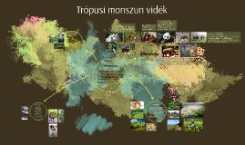 Copy of Trópusi monszun vidék