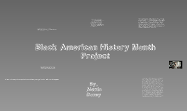 Black American History Month Project