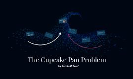 The Cupcake Pan Problem