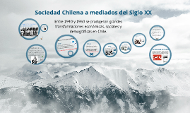 Copy of Sociedad Chilena y Estado Benefactor a mediados del siglo XX