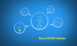 Gary MS/HS Values