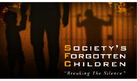 Society's Forgotton Children