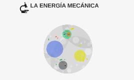 LA ENERGÍA MECANICA