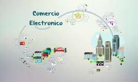 Copy of Comercio Electronico
