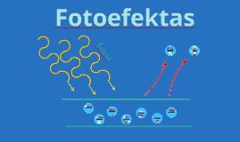 Copy of Fotoefektas