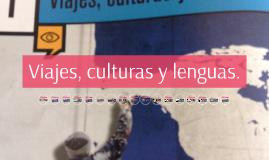 Viajes, culturas y lenguas.