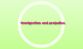 immigrants and prejudice