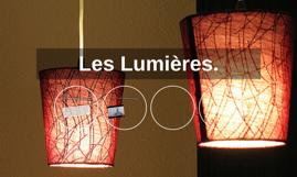 Les Lumières.
