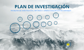 Copy of Plan De Investigación