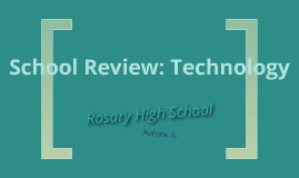 School Review: Technology