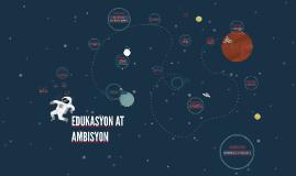 Copy of EDUKASYON AT AMBISYON