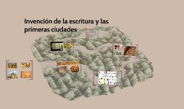 Invención de la escritura y las primeras ciudades