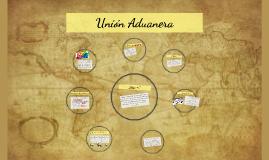 Copy of Union aduanera