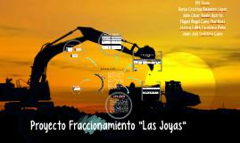 """Proyecto Fraccionamiento """"Las Joyas"""""""
