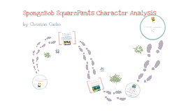 Copy of SpongeBob SquarePants Character Analysis