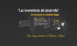 """""""Las locomotoras del desarrollo"""""""