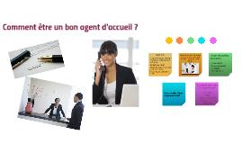 Comment être un bon agent d'accueil ?